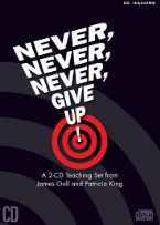 CLEARANCE SALE: Never, Never, Never Give Up! (2 Teaching CD Set) by Patricia King and James Goll