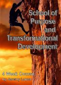 CSchool of Purpose and Transformational Development (4 Week CD/DVD Course) by Jeremy Lopez - Click To Enlarge
