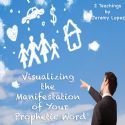 CVisualizing the Manifestation of Your Prophetic Word (2 CD Set) by Jeremy Lopez - Click To Enlarge