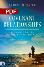 Covenant Relationships : A Handbook for Integrity and Loyalty (E-Book PDF Download) by Asher Intrater