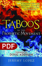 Taboos in the Prophetic Movement (e-book PDF Download) by Jeremy Lopez