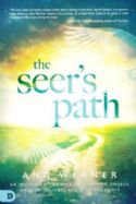CThe Seer's Path: An Invitation to Experience Heaven, Angels, and the Invisible Realm of the Spirit(Book) by Ana Werner - Click To Enlarge
