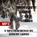 CProphetic Boot Camp Series (9 MP3 Digital Download Teaching) by Jeremy Lopez - Click To Enlarge