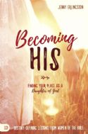 CBecoming His: Finding Your Place As a Daughter of God(Book) By Jenny Erlingsson - Click To Enlarge