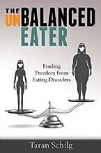 The Unbalanced Eater: Finding Freedom from Eating Disorders(PDF Download) by Taran Schilg