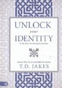 CUnlock Your Identity: A 90 Day Devotional: Discover Who You Are and Fulfill Your Destiny(book) by T.D. Jakes - Click To Enlarge