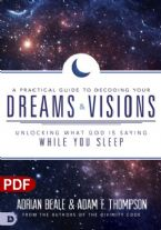 A Practical Guide To Decoding Your Dreams & Visions (PDF Download) by Adrian Beale & Adam F. Thompson