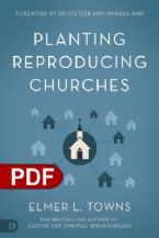 Planting Reproducing Churches (PDF Download) by Elmer L. Towns