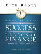 Biblical Principles for Success in Personal Finance (book) Rich Brott