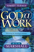 God at Work (book) by Rich Marshall