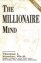 The Millionaire Mind  (book) by Thomas Stanley