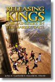 Releasing Kings For Ministry in The Marketplace (Book) by John S. Garfield & Harold R. Eberle