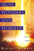 CLEARANCE SALE: Signs, Wonders and Miracles (Book) by David Harris